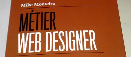 Métier web designer par Mike Monteiro